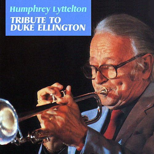 Play & Download Tribute to Duke Ellington by Humphrey Lyttelton | Napster