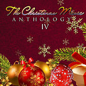 The Christmas Music Anthology, Vol. 4 by Various Artists