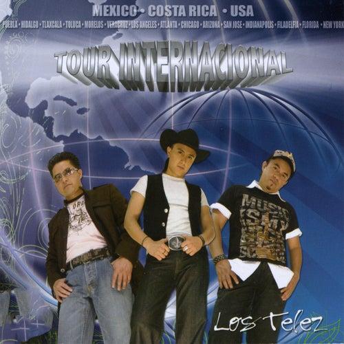 Play & Download Los Telez: Tour Internacional by Los Telez | Napster