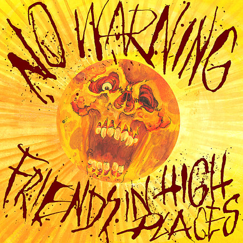 Friends in High Places de No Warning