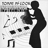 Play & Download Tommy Mccook Instrumentals by Tommy McCook | Napster