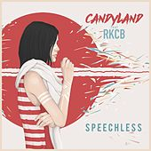 Speechless (feat. RKCB) by Candyland