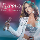 Play & Download Dona Desse Amor by Lucero | Napster