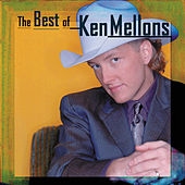 Best Of Ken Mellons by Ken Mellons