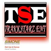 Get Up & Dance (feat. Apostle T Lee-Williams) by SIMONE