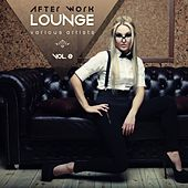 After Work Lounge, Vol. 2 by Various Artists