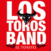 Play & Download El Torito by Los Toros Band | Napster