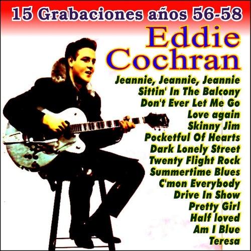 15 Grabaciones Años 56-58 by Eddie Cochran