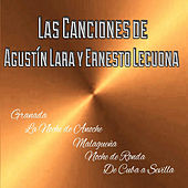 Las Canciones de Agustín Lara y Ernesto Lecuona by Various Artists