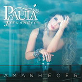 Play & Download Amanhecer by Paula Fernandes | Napster