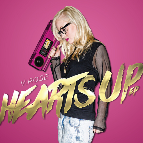 Hearts Up - EP by V. Rose