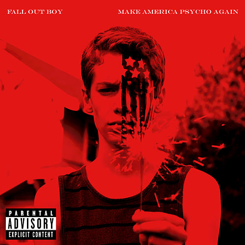Play & Download Make America Psycho Again by Fall Out Boy | Napster