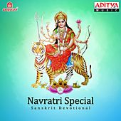Play & Download Navratri Special - Sanskrit Devotional by Various Artists | Napster