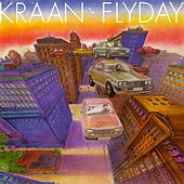 Play & Download Flyday by Kraan | Napster