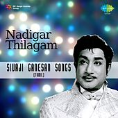Play & Download Nadigar Thilagam: Sivaji Ganesan Songs (Tamil) by Various Artists | Napster