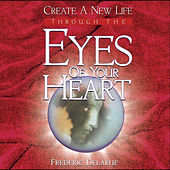 Eyes of Your Heart by Frederic Delarue