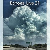 Play & Download Echoes Live 21 by Various Artists | Napster