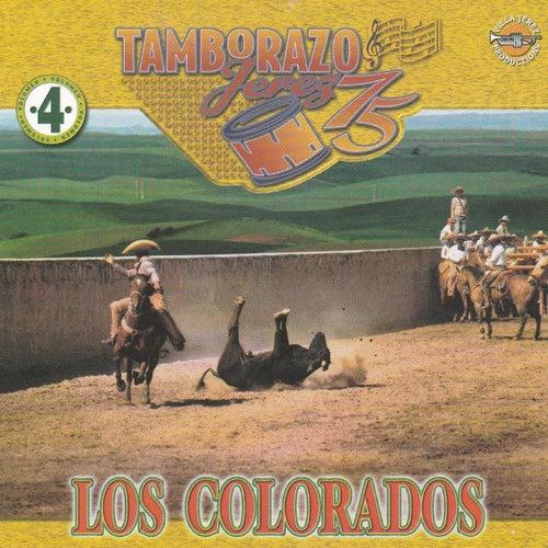 Play & Download Los Colorados by Tamborazo Jerez '75 | Napster