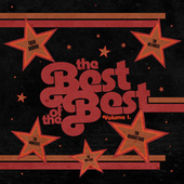 Play & Download The Best Of The Best Vol. 1 by Various Artists | Napster