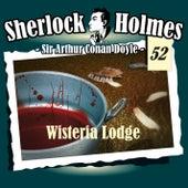 Die Originale - Fall 52: Wisteria Lodge von Sherlock Holmes