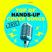 Top of Hands-Up Cover Songs 2015 by Various Artists