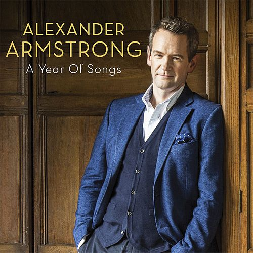 A Year Of Songs by Alexander Armstrong