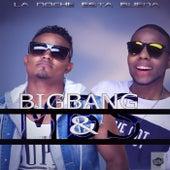 Play & Download La noche está buena by BigBang | Napster