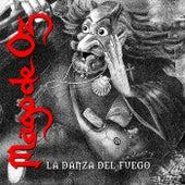 Play & Download La danza del fuego by Mägo de Oz | Napster