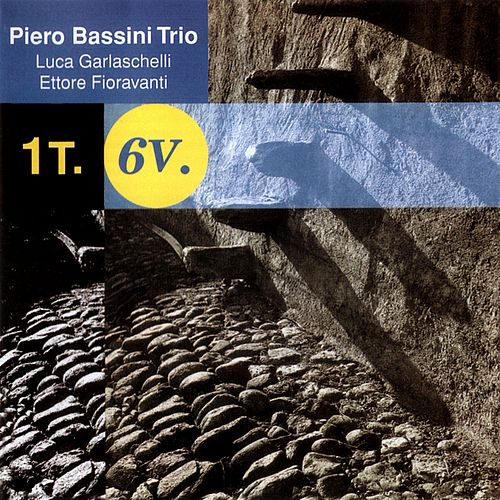 1t.6v. by Piero Bassini Trio