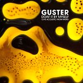Play & Download Doin' It by Myself (Live Acoustic from WERS) by Guster | Napster