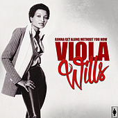 Play & Download Gonna Get Along Without You Now by Viola Wills | Napster