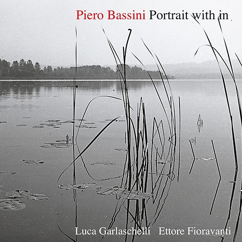 Portrait With in by Piero Bassini Trio