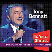 Play & Download Tony Bennet (The American Standars) by Tony Bennett | Napster