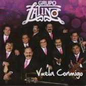 Vuela Conmigo by Grupo Latino