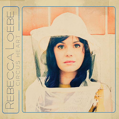 Play & Download Circus Heart by Rebecca Loebe | Napster