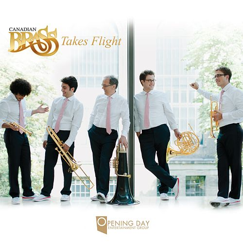 Play & Download Takes Flight by Canadian Brass | Napster
