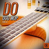 Do Doo Wop, Vol. 4 by Various Artists