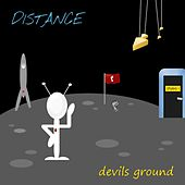 Play & Download Devils Ground by Distance | Napster