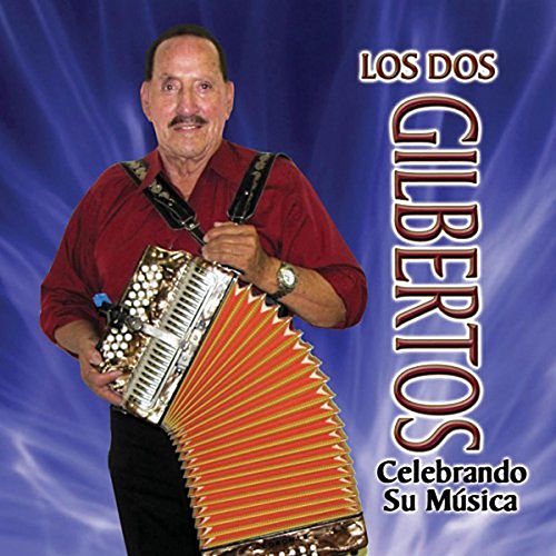 Play & Download Celebrando Su Música by Los Dos Gilbertos | Napster