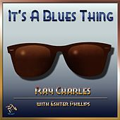 Play & Download It's A Blues Thing by Ray Charles | Napster
