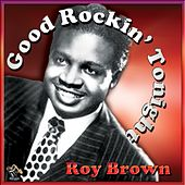 Play & Download Good Rockin' Tonight by Roy Brown | Napster