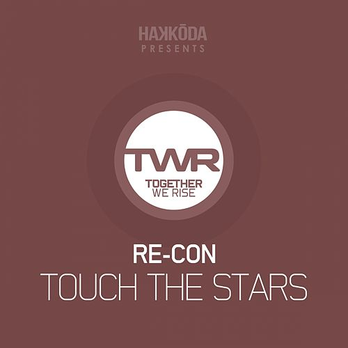 Play & Download Touch The Stars by Recon | Napster