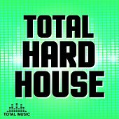 Total Hard House - EP by Various Artists