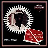 The Best Of Delroy Wilson: Original Twelve by Various Artists