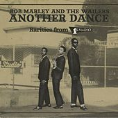 Another Dance Rarities by The Wailers