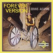 Forever Version by Dennis Alcapone
