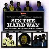 Play & Download Six Hardway by Various Artists | Napster