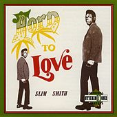 Play & Download Born To Love by Slim Smith | Napster