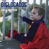 Play & Download Calle Victoria by Dislocados | Napster