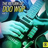 Play & Download The Return of Doo Wop, Vol. 1 by Various Artists | Napster